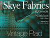 PROMO 50% off Skye Fabrics - Vintage Plaid - 52 Fabric Textures Full Perms