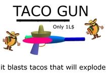 TACO GUN V2.0