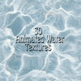 30 ANIMATED WATER TEXTURES / ANIMATED WATER  / ANIMATED TEXTURES