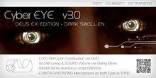 CyberEYE v3.0 *DARK SWOLLEN* + Color Changing HUD