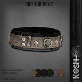 KOSH- MIC BRACELET