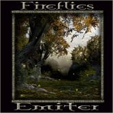 Fireflies- Emiter