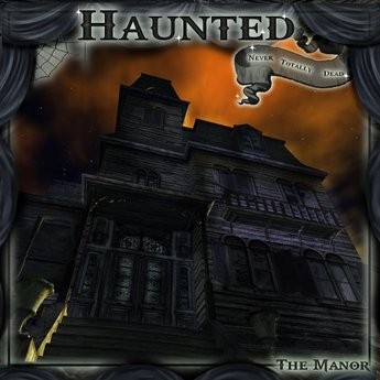 A Haunted Manor