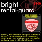 Bright Rental-Guard - Allows landlords to give tenants security orbs without deeding or land rights!