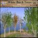 *LightStar- White Birch Trees