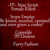~FF~ Nose Script ~ Female Kitten