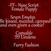 ~FF~ Nose Script ~ Female Puppy