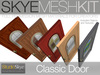 PROMO Skye MESH Kit - Full Perms 3 prim Classic Door