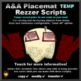 A&A Placemat Temp Rezzer and texture changing mat script full permission