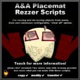 A&A Placemat Rezzer Scripts with derez timer, full permission
