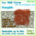 PUMPKIN IVY WALL COVER - sculpted 1 prim, copy, full modify, resizable up to 64m; with 1 prim Old Brick Wall with grass