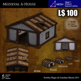 LOW PRIM - Medieval A-House [G&S]