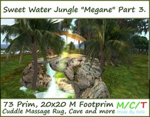 Sweet Love Water Jungle Part 3. 73 Prim 20x20 M Footprim