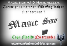 Magic Sign - v1.0  text generator! Create your own name club name or whatever business u have in just Secs! Old Englisch