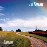 The Follow - Origins (Hermes SLCD)