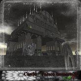 Castle / Palace Immortality