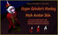 Mesh Monkey Avatar skin : Organ Grinders edition