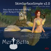 Mer Betta™ SkimSurfaceSimple script