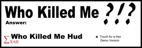 Xah Who Killed Me Hud