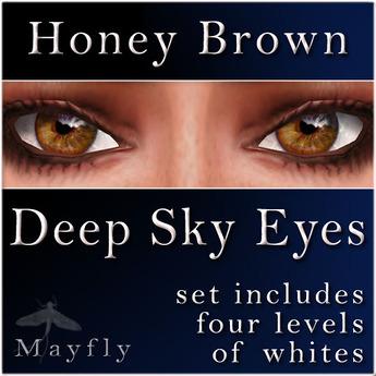Mayfly - Deep Sky Eyes (Honey Brown)