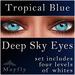 Mayfly - Deep Sky Eyes (Tropical Blue)