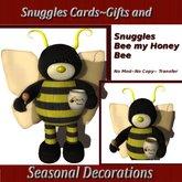 Snuggles ~ Bee my Honey Bee