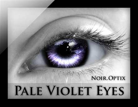 NoirOptix - Pale Violet Eyes (3 Sizes)
