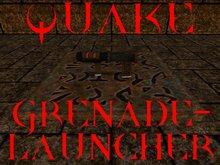 EAS- quake grenade-launcher