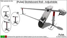 [Pu!se] Skateboard Rail Adjustable