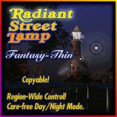 Radiant Street Lamp - Fantasy Thin - Region Day and Night Control