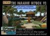 1420L OFF! Tiki paradise Skybox V2 -50x50