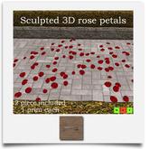 ~Stunned~ Rose Petals Sculpted 3D