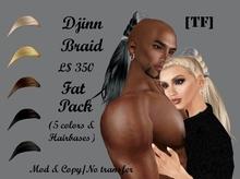 DJINN ~Braid -Fat Pack(BOXED)