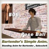 Ot* PoseBall Bartender #06