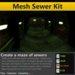 [FYI] Mesh Underground Sewer Tunnel Kit