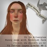 It is Allergies Runny Nose with Feverish Face Layer by Miss Shippe's Studio