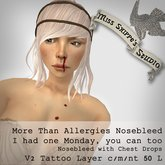 More than Allergies Nosebleed Layer by Miss Shippe's Studio