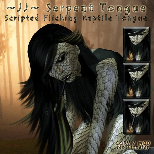 ~JJ~ Serpent Tongue