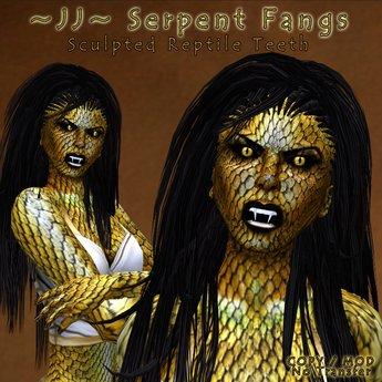 ~JJ~ Serpent Fangs