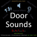 DATS Door Sounds, Door Sound Effects, Premium Sounds for Doors Gates and more (Builders Edition)