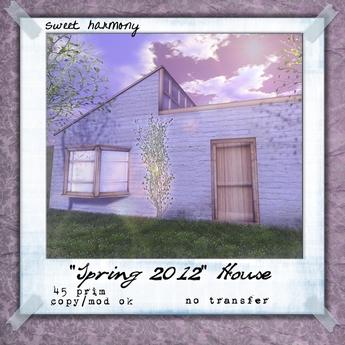 """[sh] """"Spring 2012"""" House"""