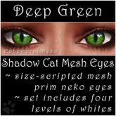 Ephemeral Neko - Shadow Cat Mesh Eyes (Deep Green)