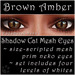 Ephemeral Neko - Shadow Cat Mesh Eyes (Brown Amber)