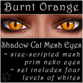 Ephemeral Neko - Shadow Cat Mesh Eyes (Burnt Orange)