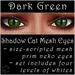 Ephemeral Neko - Shadow Cat Mesh Eyes (Dark Green)
