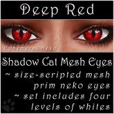 Ephemeral Neko - Shadow Cat Mesh Eyes (Deep Red)