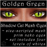 Ephemeral Neko - Shadow Cat Mesh Eyes (Golden Green)