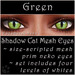 Ephemeral Neko - Shadow Cat Mesh Eyes (Green)