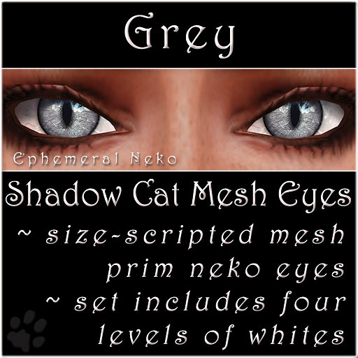 Ephemeral Neko - Shadow Cat Mesh Eyes (Grey)