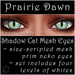 Ephemeral Neko - Shadow Cat Mesh Eyes (Prairie Dawn)